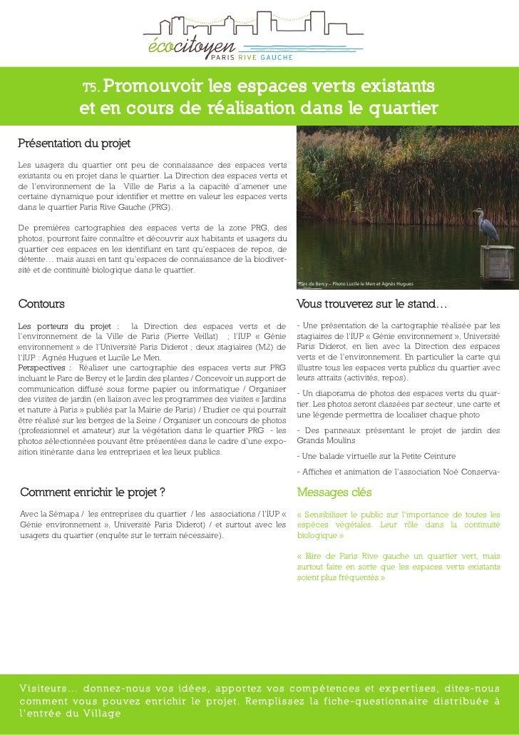 T5. Promouvoirles espaces verts existants                  et en cours de réalisation dans le quartier Présentation du pro...