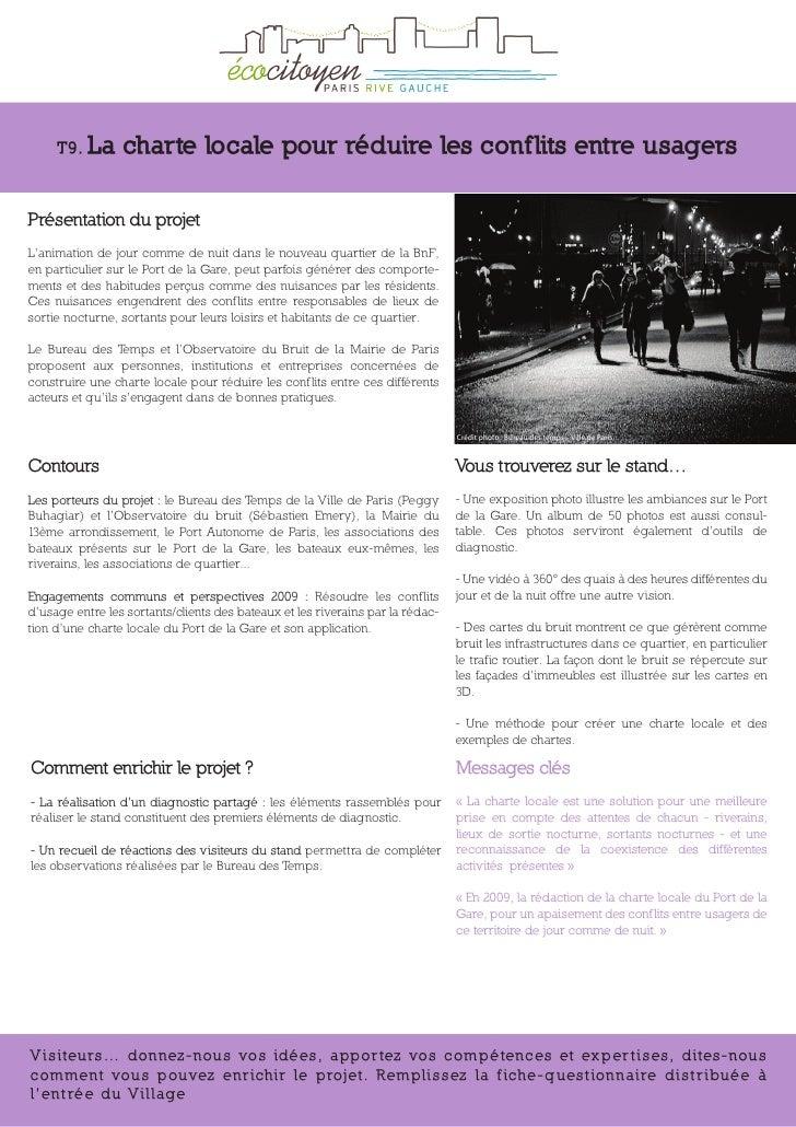 T9. La      charte locale pour réduire les conf lits entre usagers  Présentation du projet L'animation de jour comme de nu...