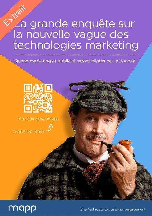 La grande enquête sur la nouvelle vague des technologies marketing Quand marketing et publicité seront pilotés par la donn...