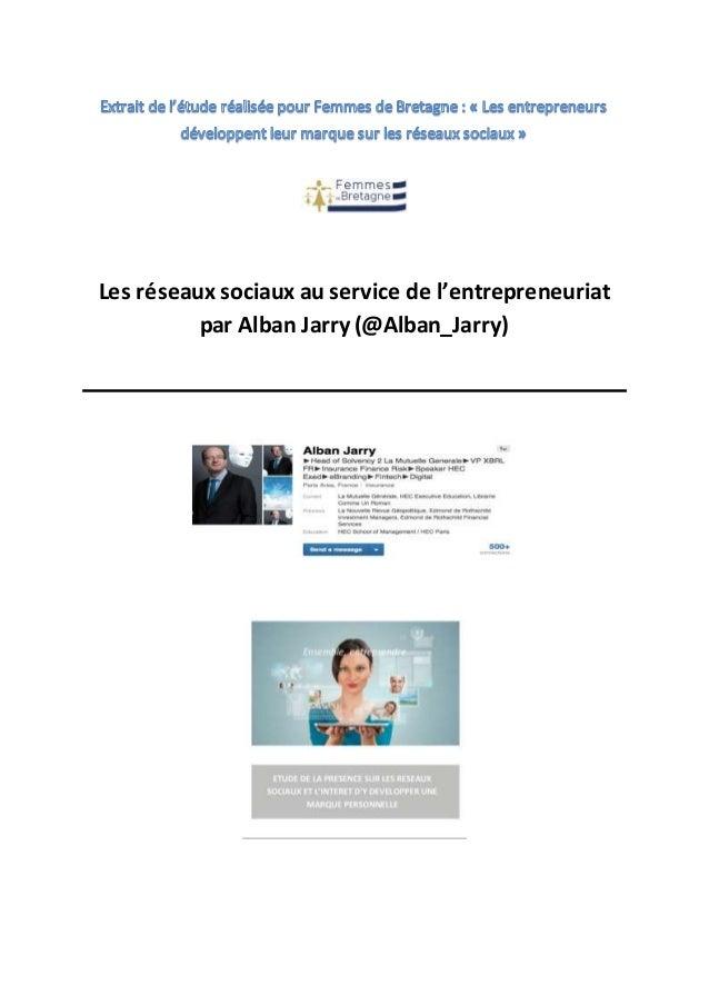 Les réseaux sociaux au service de l'entrepreneuriat par Alban Jarry (@Alban_Jarry)