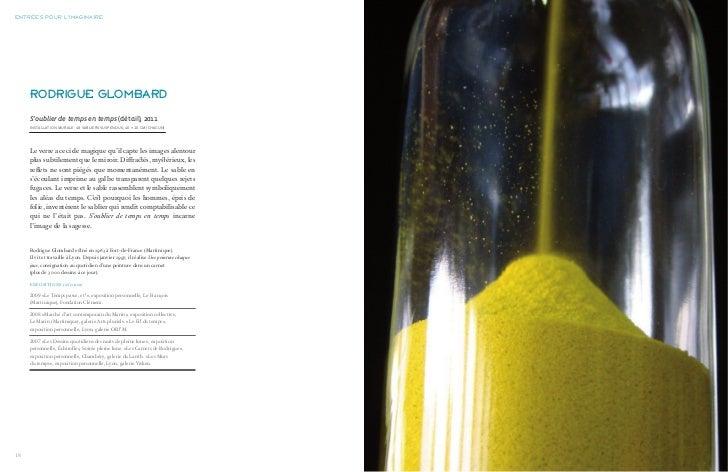 entréeS pour l'imaginaire     rodrigue glombard     S'oublier de temps en temps (détail), 2011     InstallatIon murale : 4...