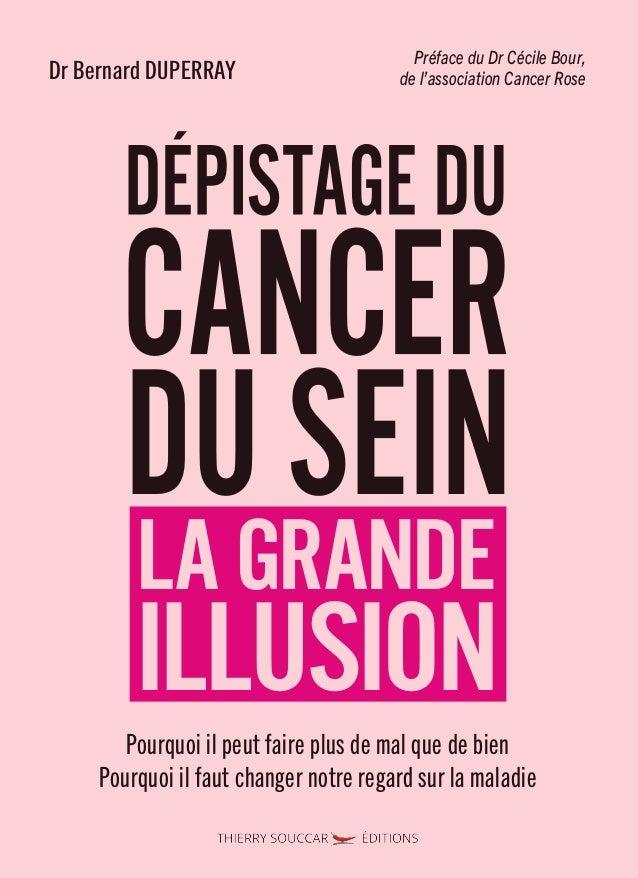 """DrBernardDUPERRAY www.thierrysouccar.com Prix 19,90€ TTC France ISBN 978-2-36549-337-6 """""""" Chaque femme devrait lire ce li..."""
