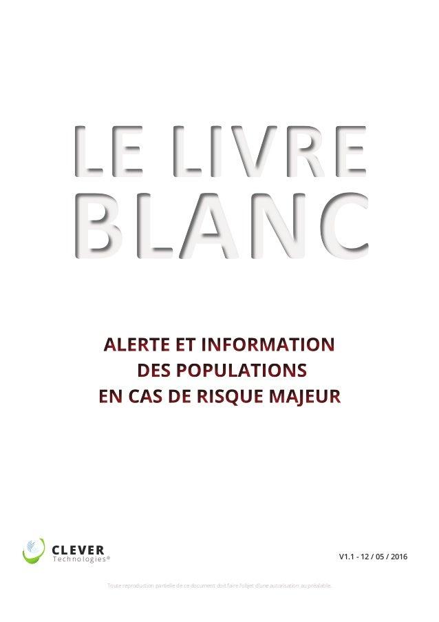 01/ 52CLEVER Technologies® 52, rue d'Emerainville 77183 CROISSY-BEAUBOURG - www.clever.fr commerciaux@clever.fr - Tél : 01...