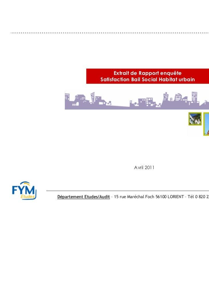 Extrait de Rapport enquête                     Satisfaction Bail Social Habitat urbain                                    ...