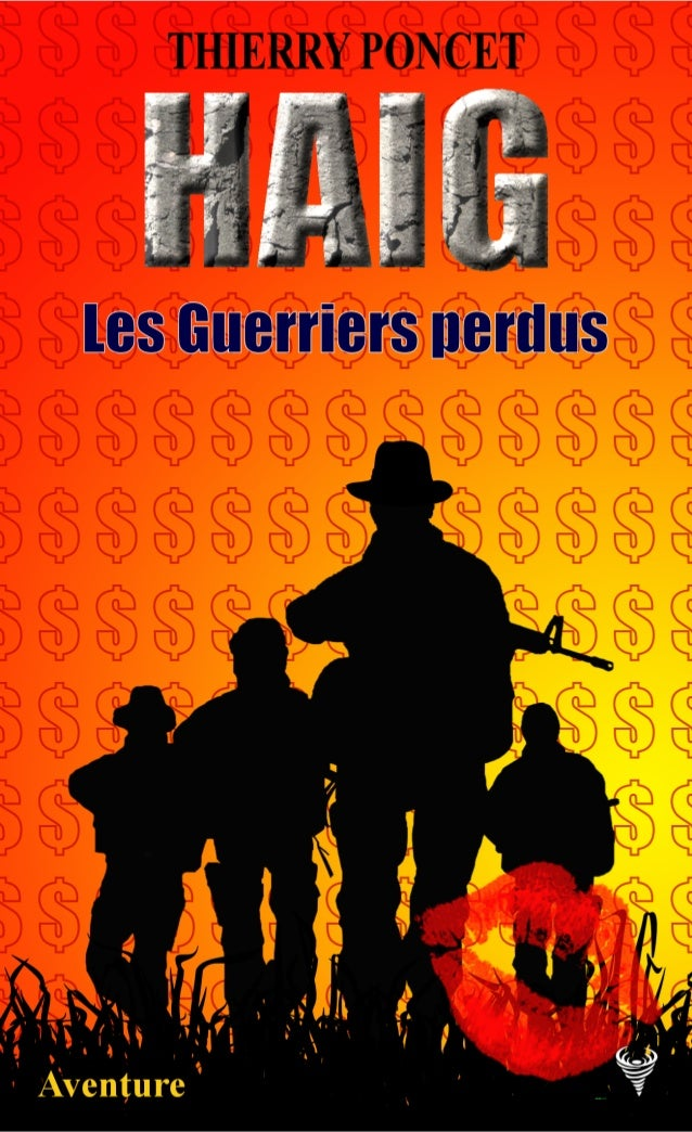 Thierry Poncet Extrait de HAIG Les Guerriers perdus Le Code de la propriété intellectuelle n'autorisant, aux termes de l'a...