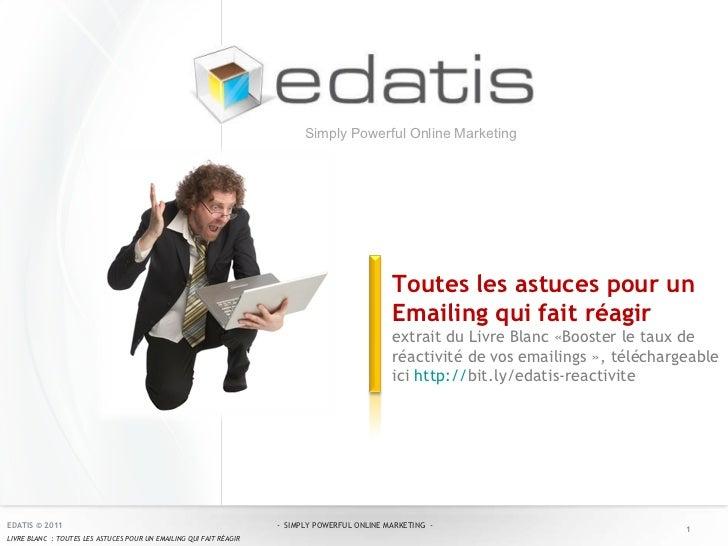 Toutes les astuces pour un Emailing qui fait réagir extrait du Livre Blanc «Booster le taux de réactivité de vos emailings...