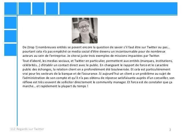 2 De (trop !) nombreuses entités se posent encore la question de savoir s'il faut être sur Twitter ou pas… pourtant cela n...