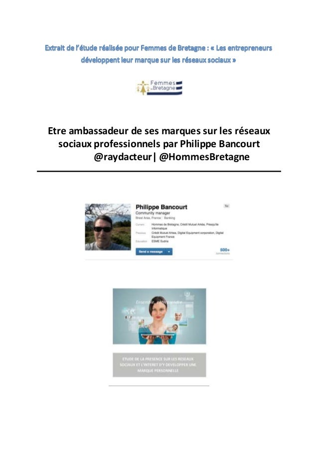 Etre ambassadeur de ses marques sur les réseaux sociaux professionnels par Philippe Bancourt @raydacteur| @HommesBretagne