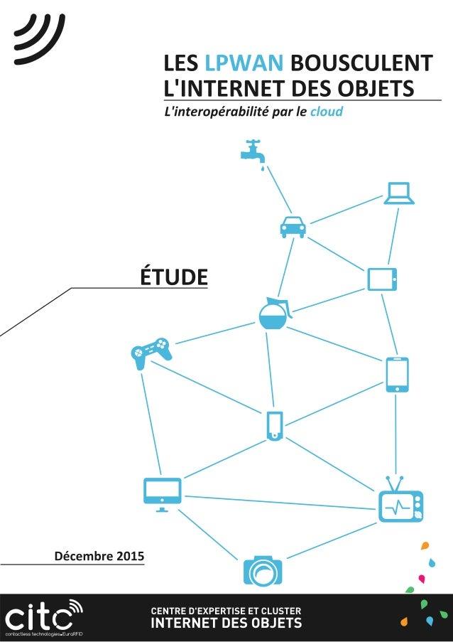 ATTENTION Cette étude est accessible en intégralité aux adhérents du centre d'expertise Le CITC est un cluster dédié à l'I...