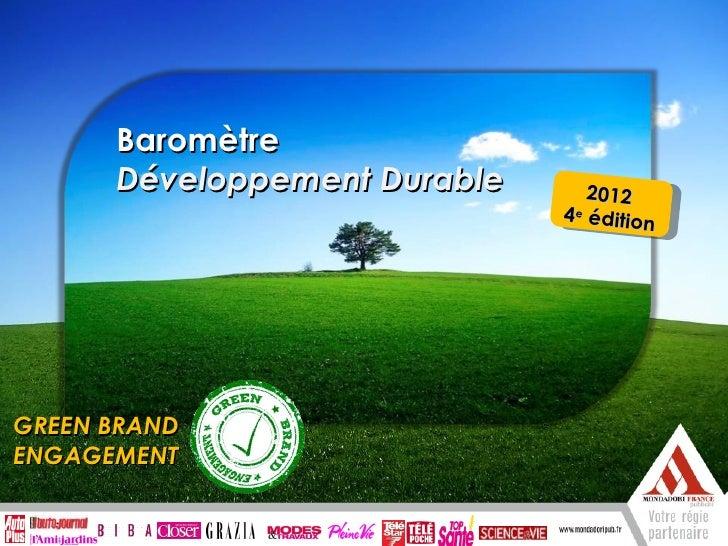 Baromètre      Développement Durable              2012                                     4 e édition      Enquête exclus...