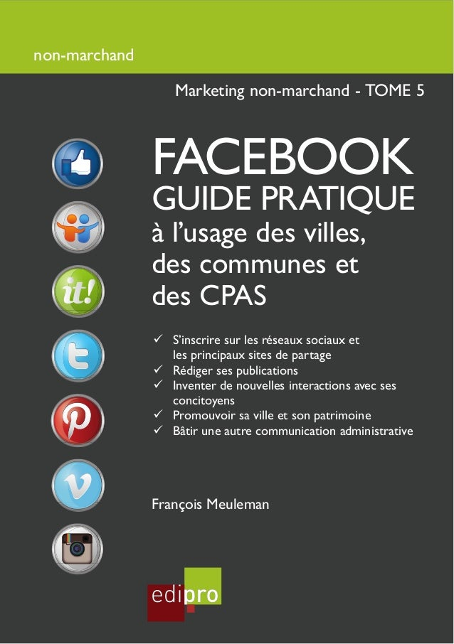 non-marchand                  Marketing non-marchand - TOME 5               FACEBOOK               GUIDE PRATIQUE         ...
