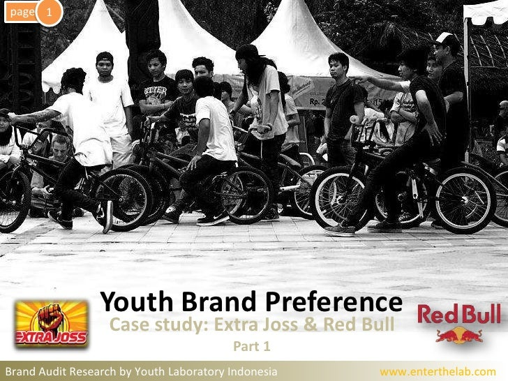 1<br />page<br />Youth Brand Preference <br />Case study: Extra Joss & Red Bull<br />Part 1<br />Brand Audit Research by Y...