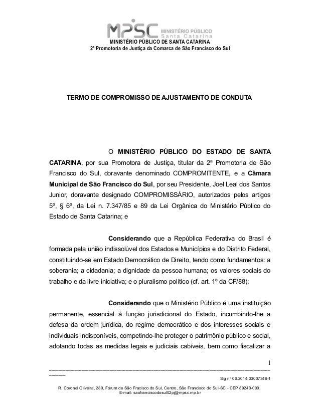 MINISTÉRIO PÚBLICO DE SANTA CATARINA 2ª Promotoria de Justiça da Comarca de São Francisco do Sul TERMO DE COMPROMISSO DE A...