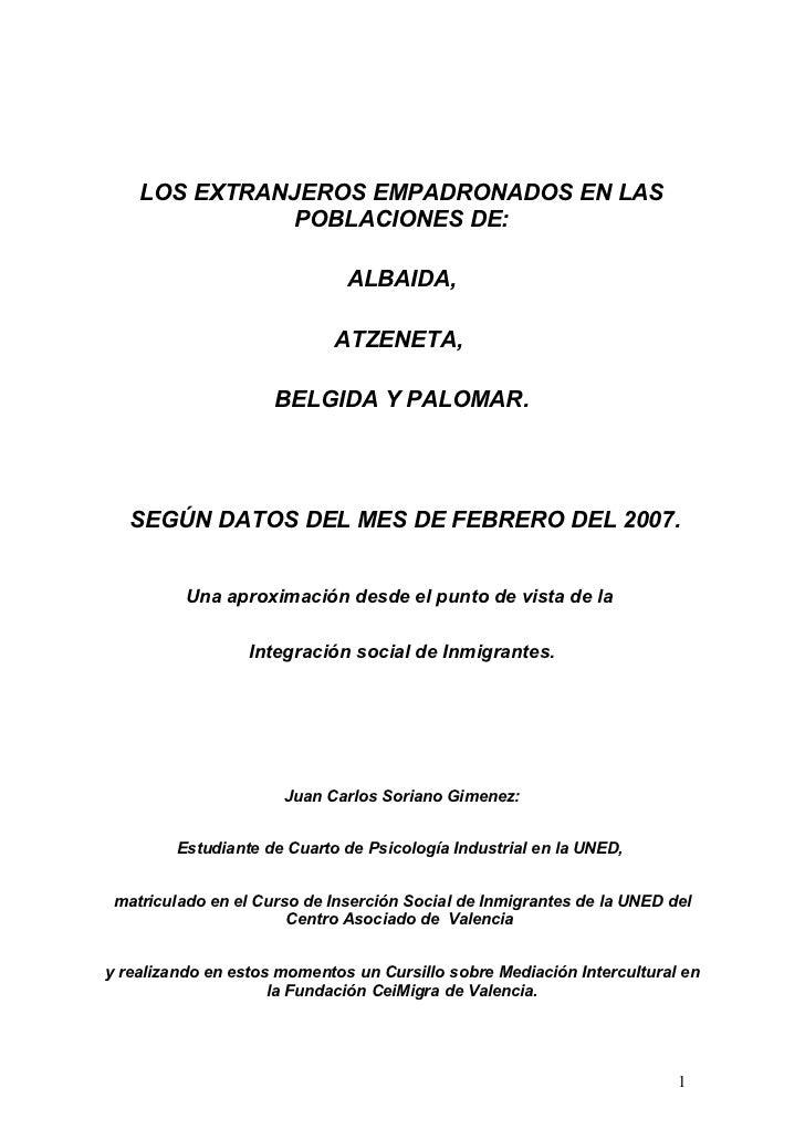 LOS EXTRANJEROS EMPADRONADOS EN LAS                POBLACIONES DE:                                ALBAIDA,                ...