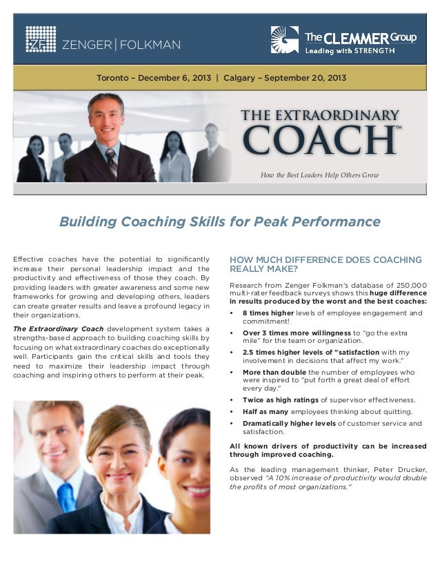 Toronto – December 6, 2013   Calgary – September 20, 2013  THE EXTRAORDINARY  COACH How the Best Leaders Help Others Grow ...