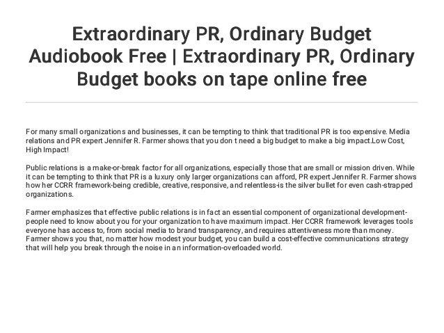extraordinary pr ordinary budget audiobook free extraordinary pr