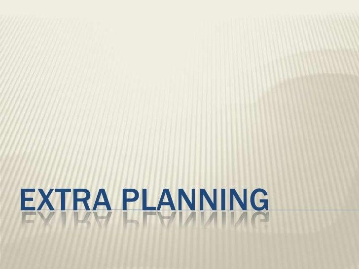 Extra PLANNING<br />