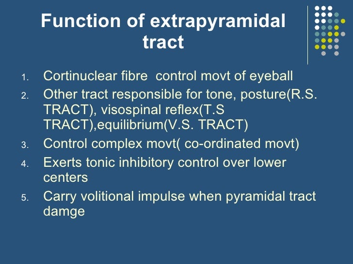 extrapyramidal tracts and disorders