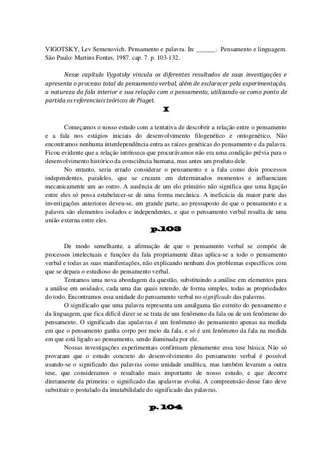 VIGOTSKY, Lev Semenovich. Pensamento e palavra. In: ______. Pensamento e linguagem. São Paulo: Martins Fontes, 1987. cap. ...