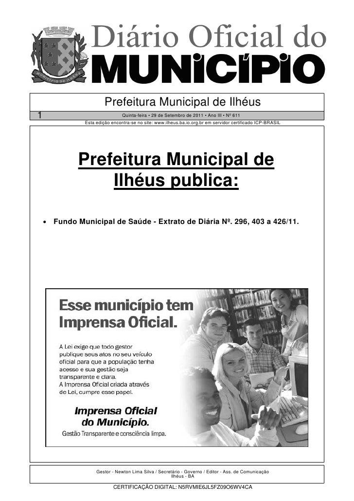 Prefeitura Municipal de Ilhéus1                               Quinta-feira • 29 de Setembro de 2011 • Ano III • Nº 611    ...
