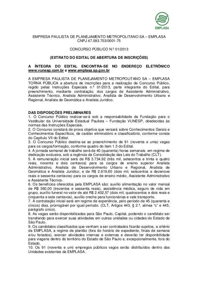 EMPRESA PAULISTA DE PLANEJAMENTO METROPOLITANO SA – EMPLASA CNPJ 47.093.703/0001-75 CONCURSO PÚBLICO N.º 01/2013 (EXTRATO ...