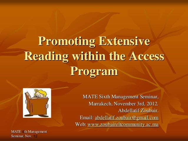 Promoting Extensive      Reading within the Access              Program                       MATE Sixth Management Semina...