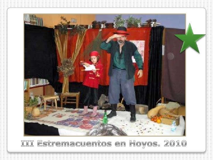 III Estremacuentos en Hoyos. 2010<br />
