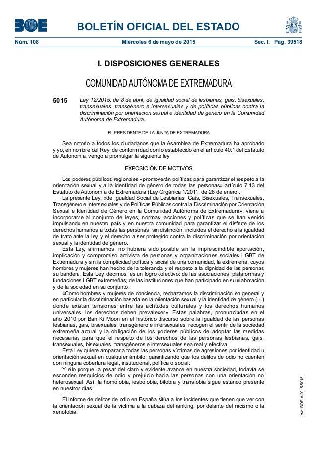BOLETÍN OFICIAL DEL ESTADO Núm. 108 Miércoles 6 de mayo de 2015 Sec. I. Pág. 39518 I. DISPOSICIONES GENERALES COMUNIDADA...