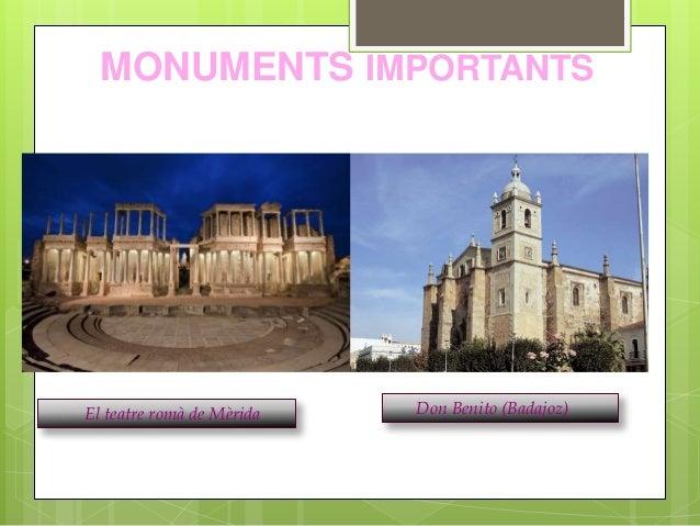 MONUMENTS IMPORTANTS El teatre romà de Mèrida Don Benito (Badajoz)