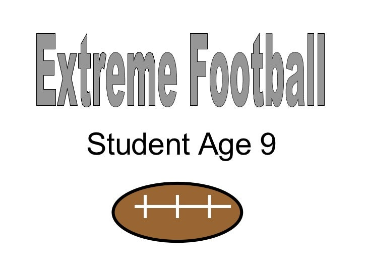 Extreme Football Student Age 9