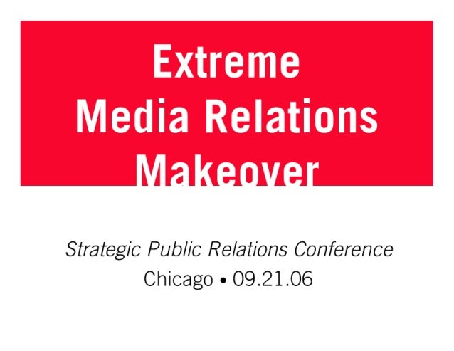 Extreme Media Relations Makeover