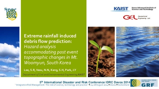 Extreme rainfall induced  debris flow prediction:  Hazard analysis  accommodating post event  topographic changes in Mt.  ...