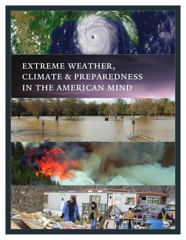 extreme weather,climate & preparednessin the american mind