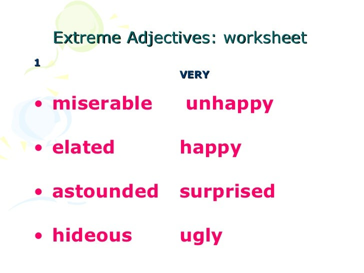 Extreme Adjectivesmodifiers