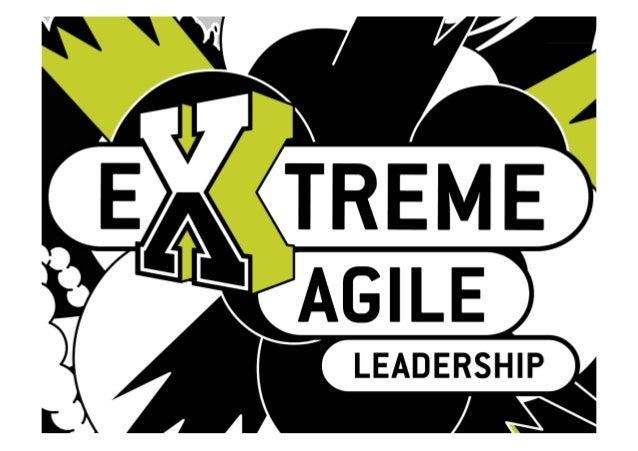 Extreme agile leadership V2