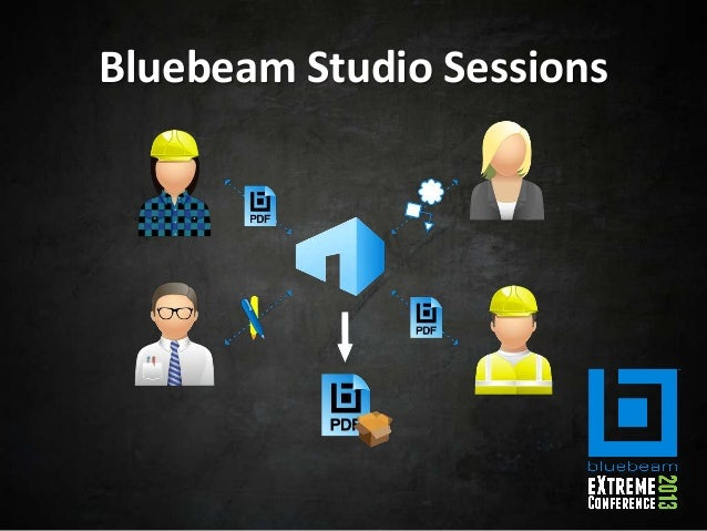 Real Time Tracking - Bluebeam Extreme Conference 2013
