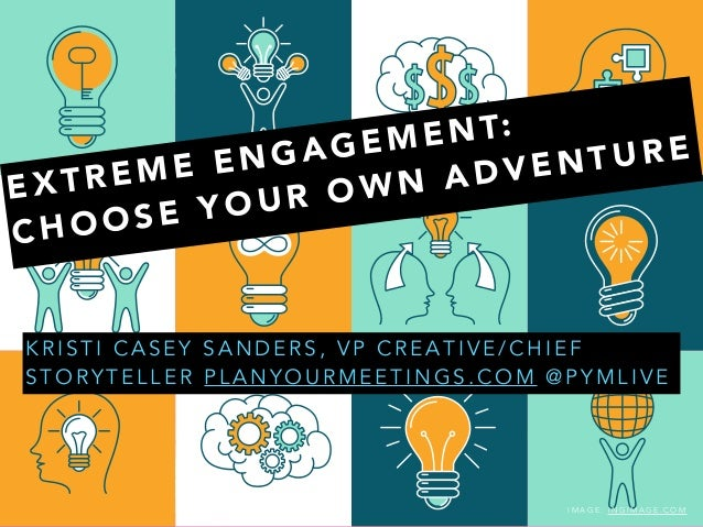 Extreme Engagement Choose Your Own Adventure