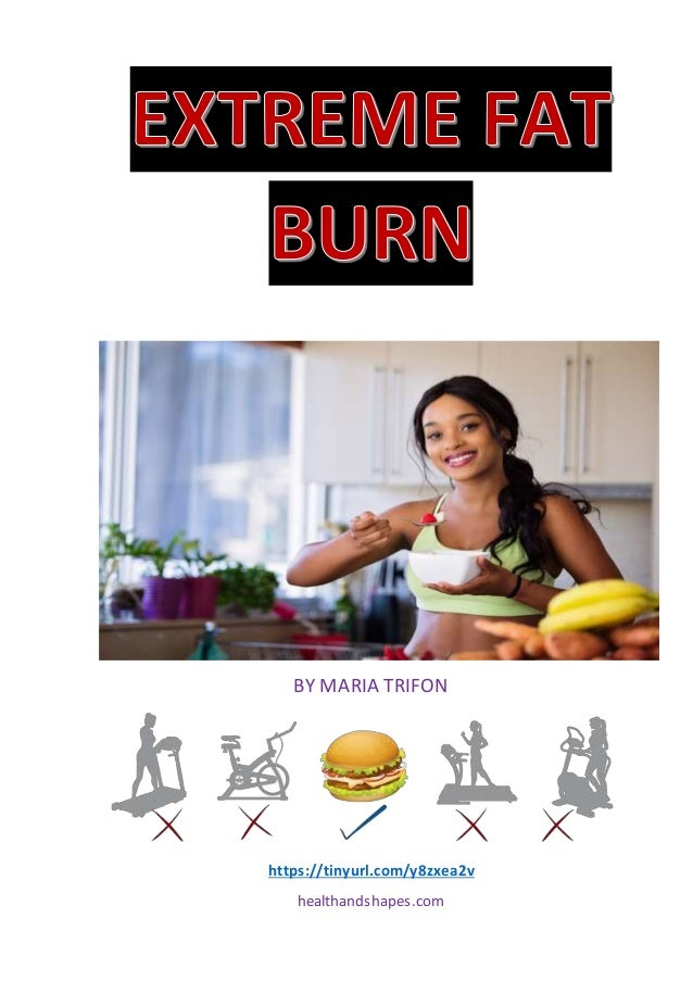 Extreme Fat Burn Fast And Efficient Fat Burn How To Lose Weight How