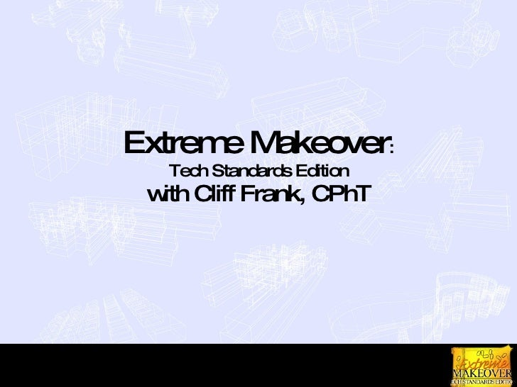 Extreme Makeover : Tech Standards Edition with Cliff Frank, CPhT