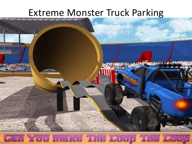 Extreme Monster Truck Parking
