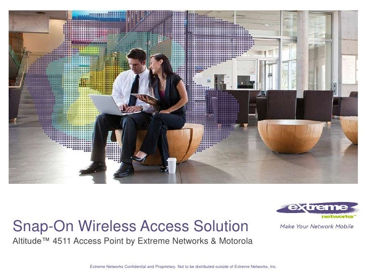 Snap-On Wireless Access Solution<br />Altitude™ 4511 Access Point by Extreme Networks & Motorola<br />