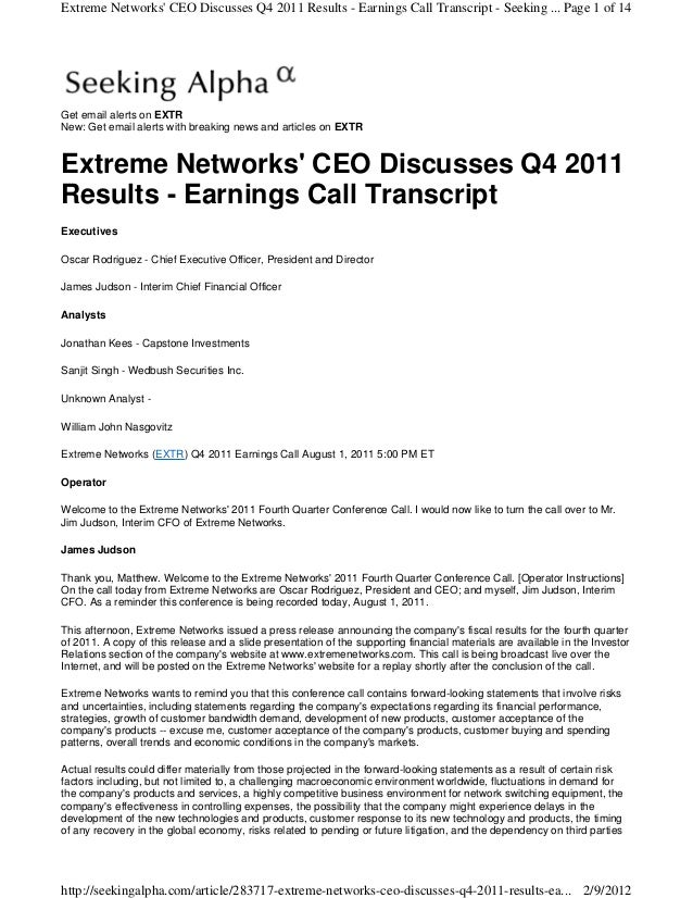 Extreme Networks CEO Discusses Q4 2011 Results - Earnings Call Transcript - Seeking ... Page 1 of 14Get email alerts on EX...