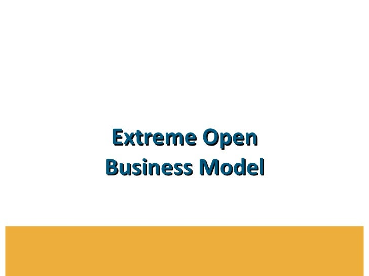 Extreme Open Business Model