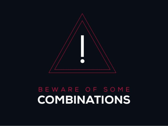 !BEWARE   O F   SO MECOMBINATIONS