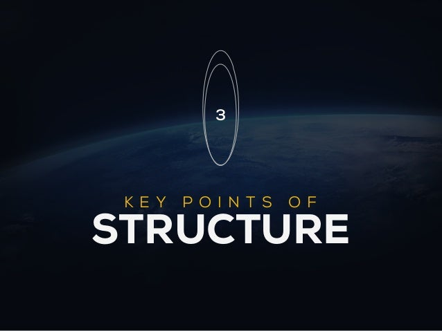 3 K E Y   POI N TS   OFSTRUCTURE