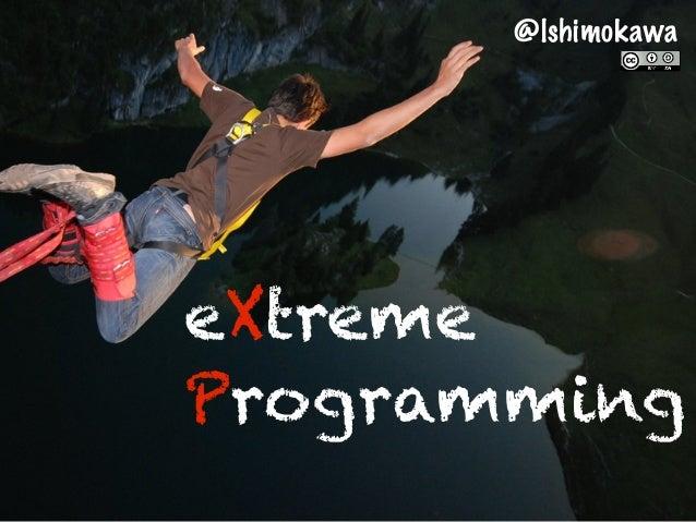 @lshimokawaeXtremeProgramming
