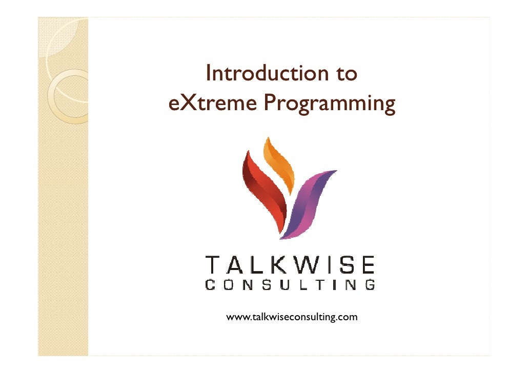 Introduction toeXtreme Programming    www.talkwiseconsulting.com