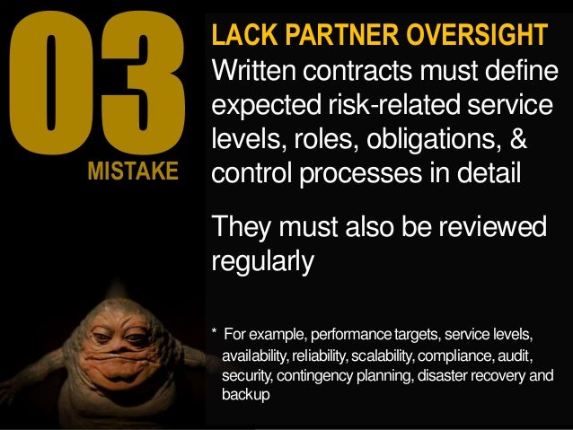 LACK PARTNER OVERSIGHT Written Contracts