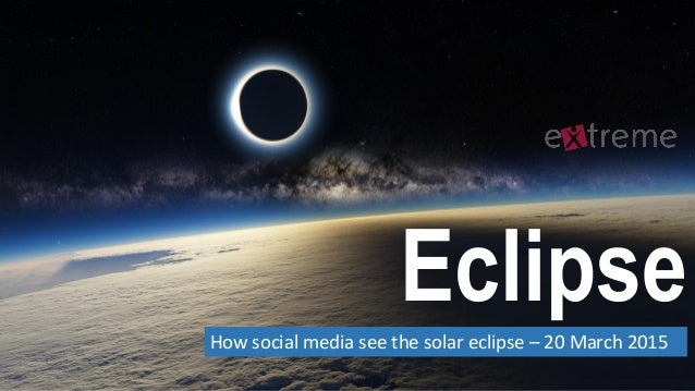 EclipseHow social media see the solar eclipse – 20 March 2015