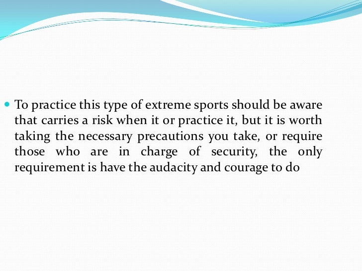Are extreme sports worth the risk